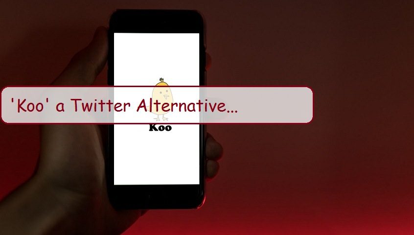'Koo' a Twitter Alternative