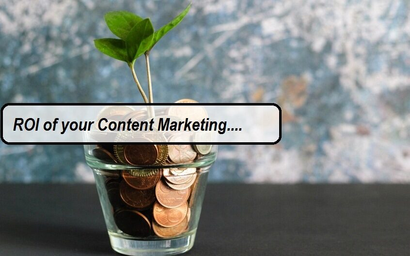 ROI of your Content Marketing