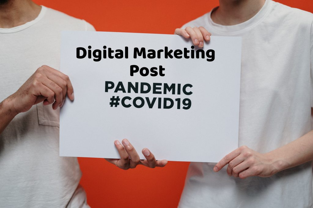 Digital Marketing post COVID-19